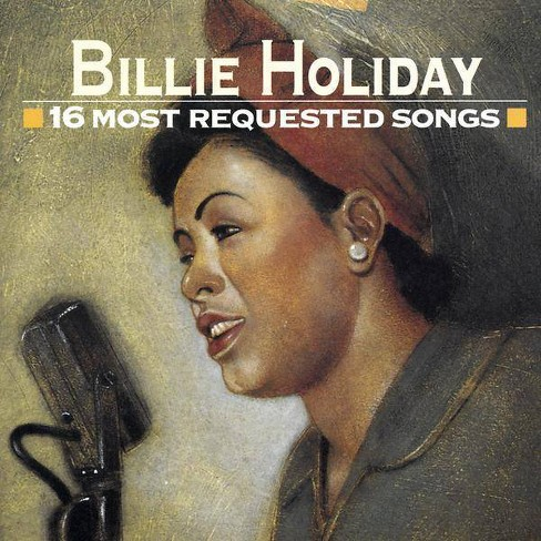 Billie  BillieHoliday Holiday - 16 Most Requested Songs16 Most Requested Songs (CD) - image 1 of 2