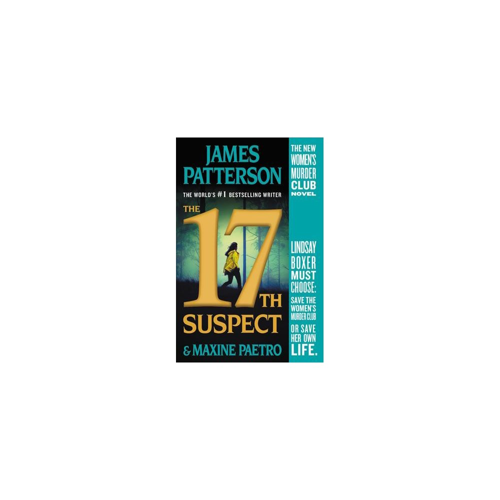 17th Suspect - Reprint (Women's Murder Club) by James Patterson & Maxine Paetro (Paperback)