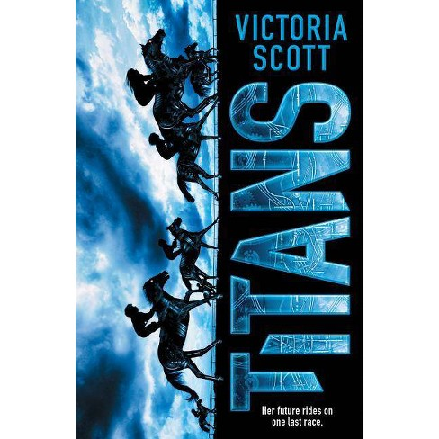 Titans - by  Victoria Scott (Hardcover) - image 1 of 1
