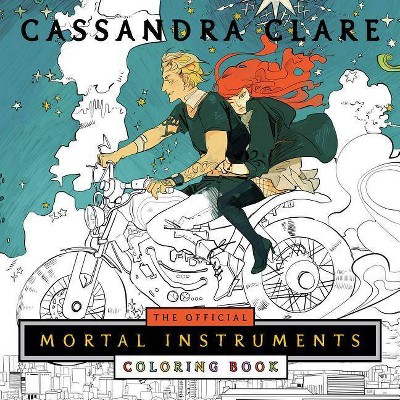 The Official Mortal Instruments Coloring Book - by  Cassandra Clare (Paperback)