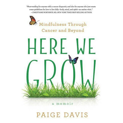 Here We Grow - by  Paige Davis (Paperback) - image 1 of 1