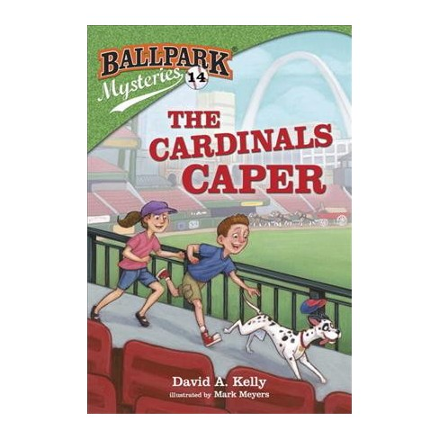 The Cardinals Caper - (Ballpark Mysteries) by  David A Kelly (Paperback) - image 1 of 1
