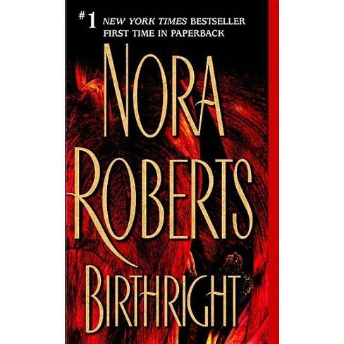 Birthright - by  Nora Roberts (Paperback) - image 1 of 1