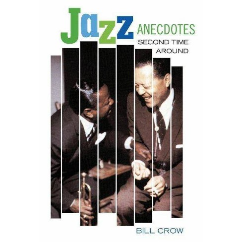 Jazz Anecdotes - 2 Edition by  Bill Crow (Paperback) - image 1 of 1