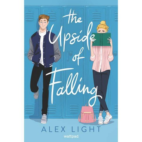 The Upside Of Falling - By Alex Light (Hardcover) : Target