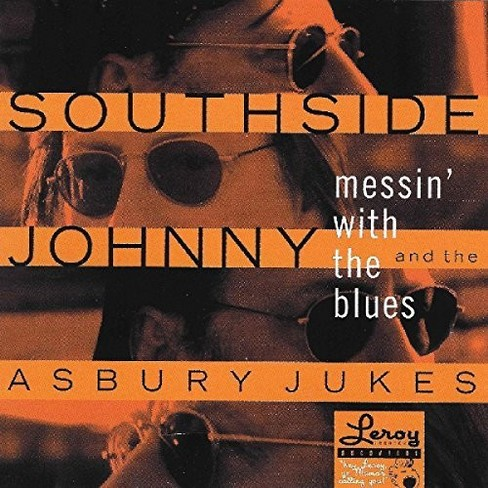 Southside Johnny & T - Messin With The Blues (CD) - image 1 of 1
