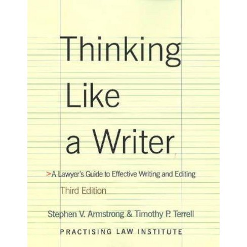 Thinking Like a Writer - 3 Edition by  Stephen V Armstrong & Timothy P Terrell (Paperback) - image 1 of 1