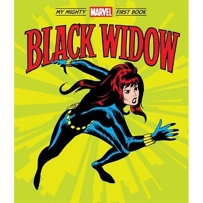 Black Widow: My Mighty Marvel First Book - (A Mighty Marvel First Book) by  Marvel Entertainment (Board Book)