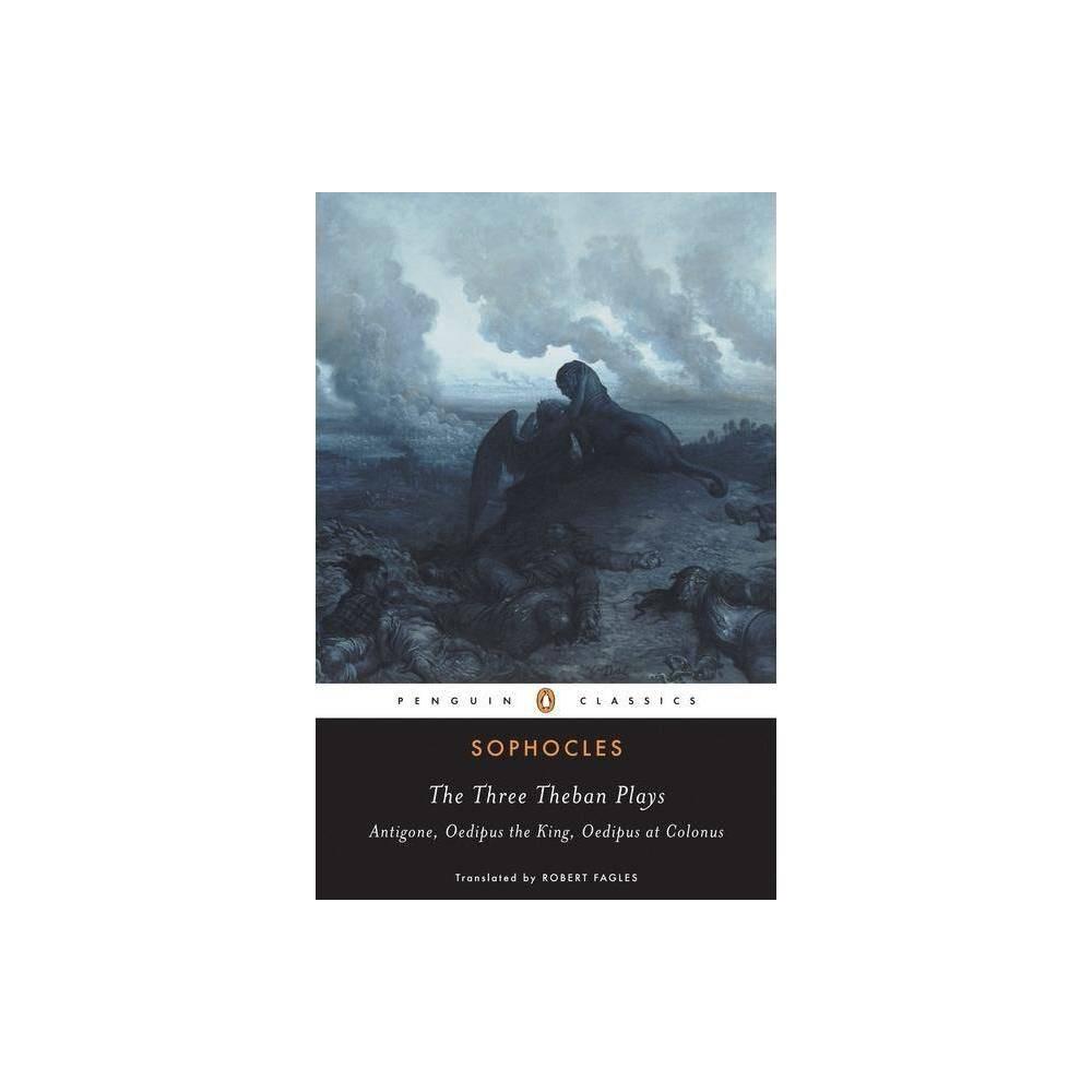 The Three Theban Plays Penguin Classics Paperback
