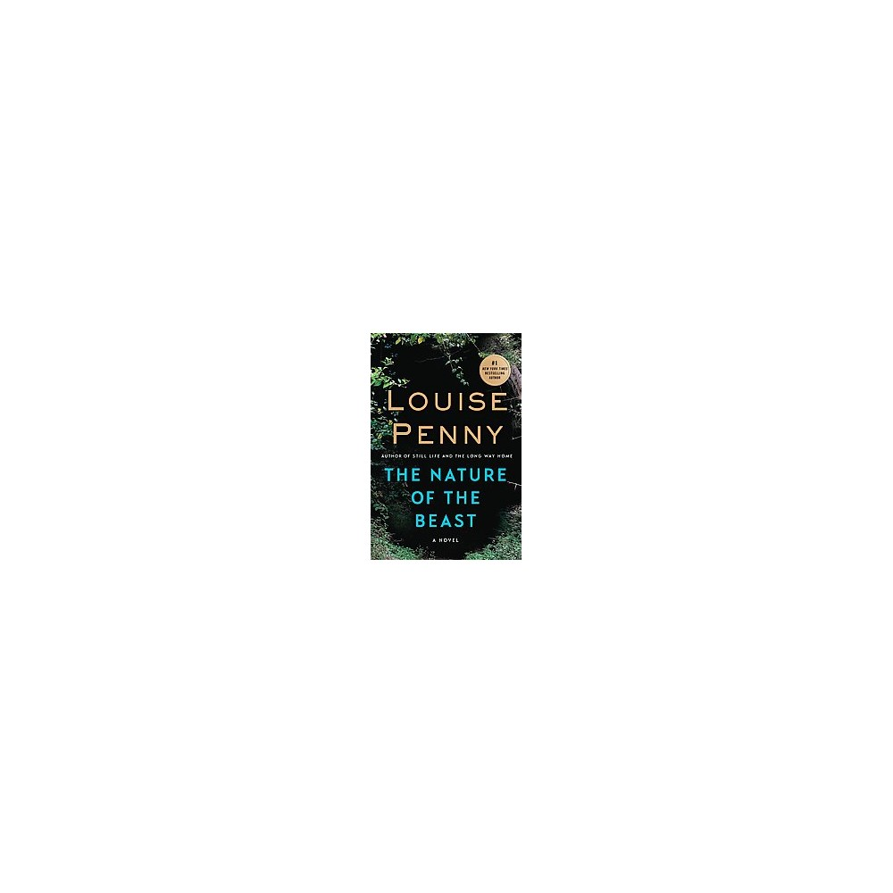 Nature of the Beast (Reprint) (Paperback) (Louise Penny)