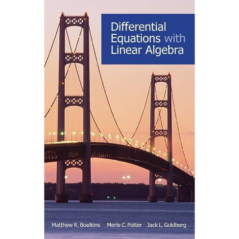 Differential Equations with Linear Algebra - by  Matthew R Boelkins & Jack L Goldberg & Merle Potter - image 1 of 1