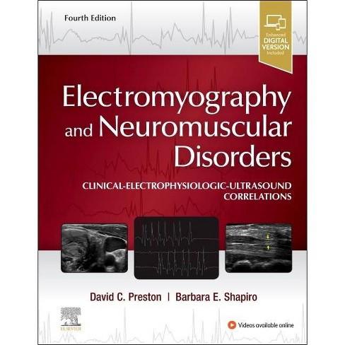 Electromyography and Neuromuscular Disorders - 4 Edition by  David C Preston & Barbara E Shapiro - image 1 of 1