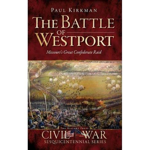 The Battle of Westport - by  Paul Kirkman (Hardcover) - image 1 of 1