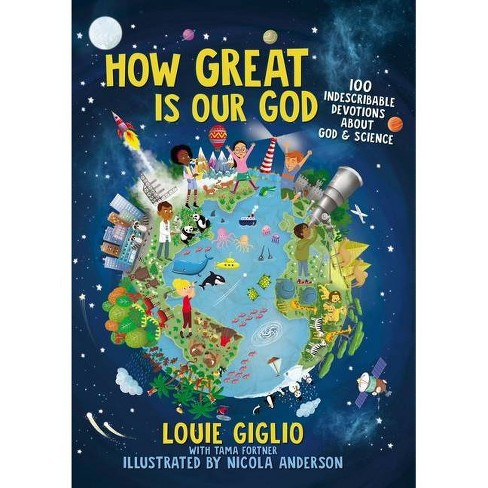 How Great Is Our God - by  Louie Giglio (Hardcover) - image 1 of 1