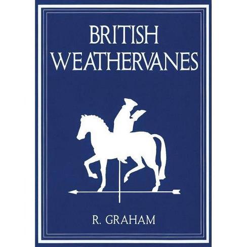 Rodney Graham: British Weathervanes - (Hardcover) - image 1 of 1