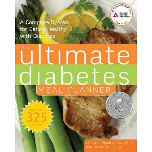 The Ultimate Diabetes Meal Planner - by  Jaynie F Higgins & David Groetzinger (Paperback) - image 1 of 1