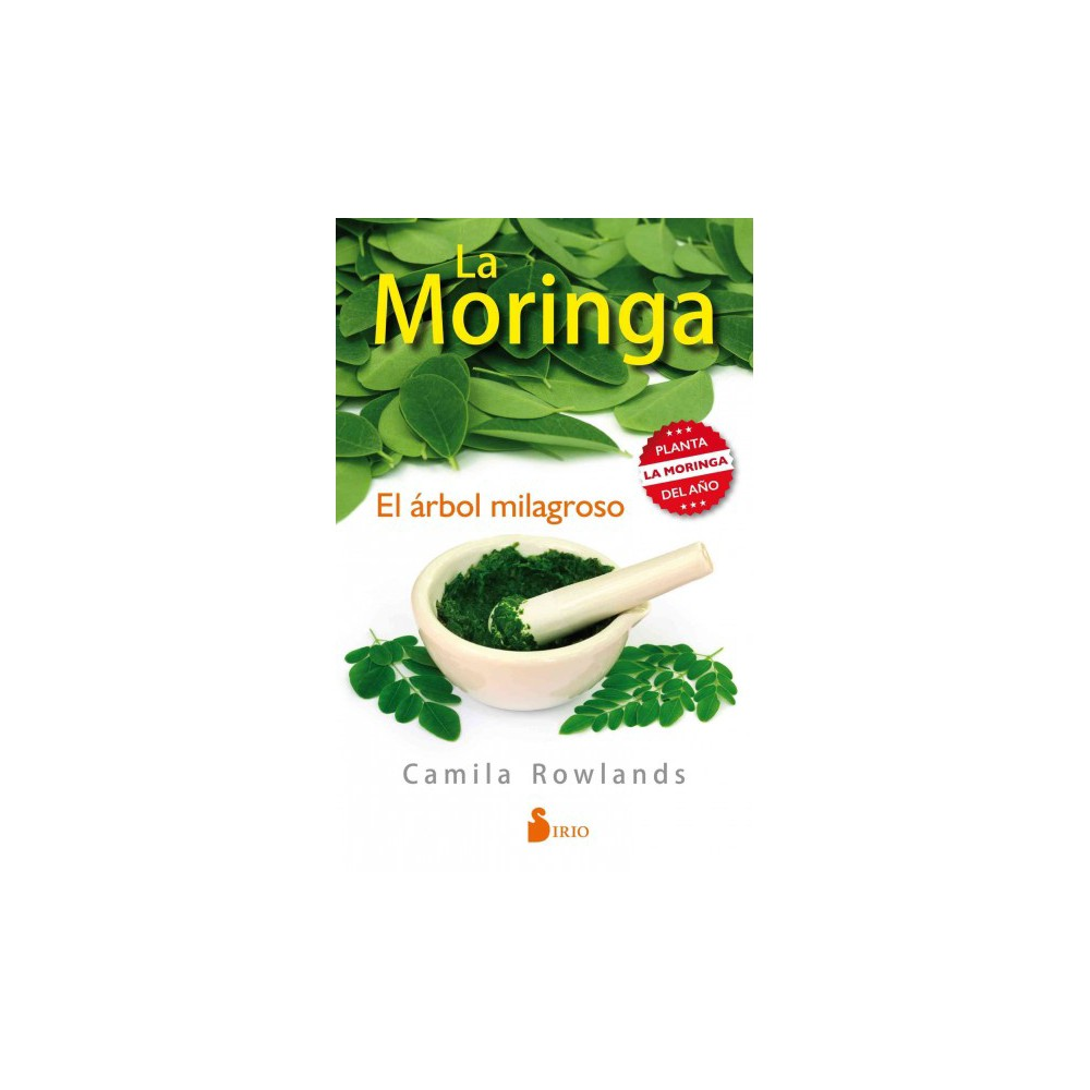 La moringa/ Moringa (Paperback) (Camila Rowlands)