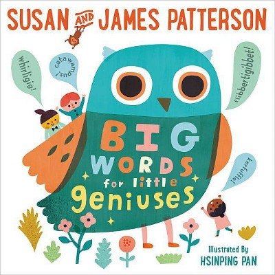Big Words for Little Geniuses - by Susan Patterson & James Patterson (School And Library)