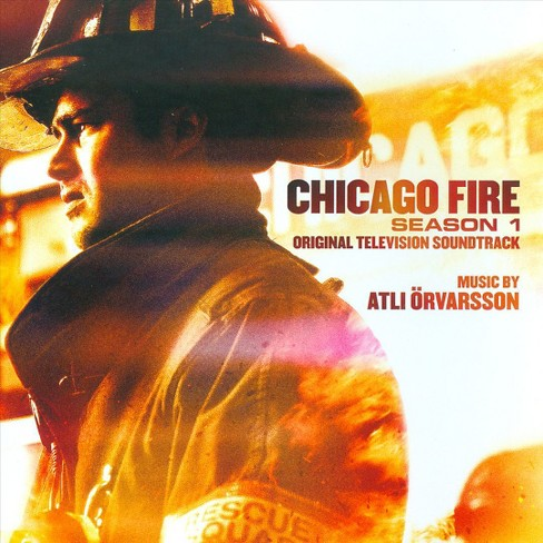 Atli orvarsson - Chicago fire:Season 1 (Ost) (CD) - image 1 of 2