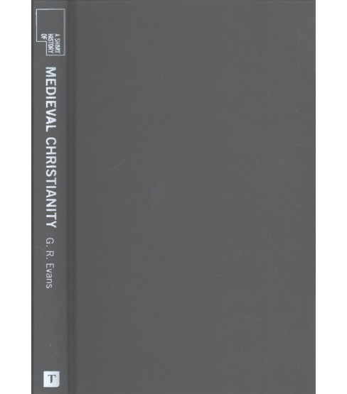 Short History of Medieval Christianity (Hardcover) (G. R. Evans) - image 1 of 1