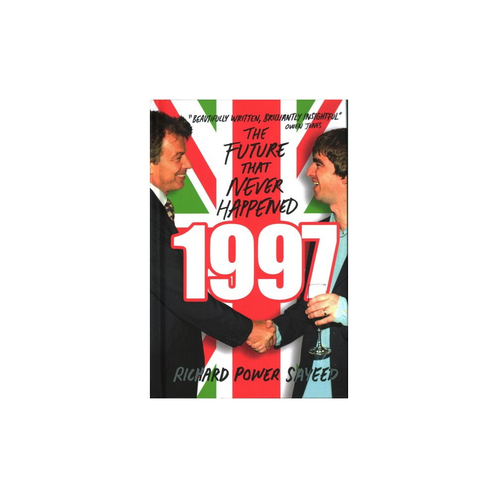 1997 : The Future That Never Happened (Hardcover) (Richard Power Sayeed)