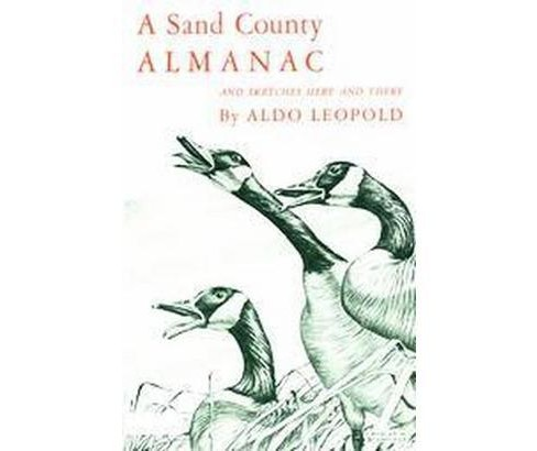 Sand County Almanac and Sketches Here and There : With Other Essays on Conservation from Round River - image 1 of 1