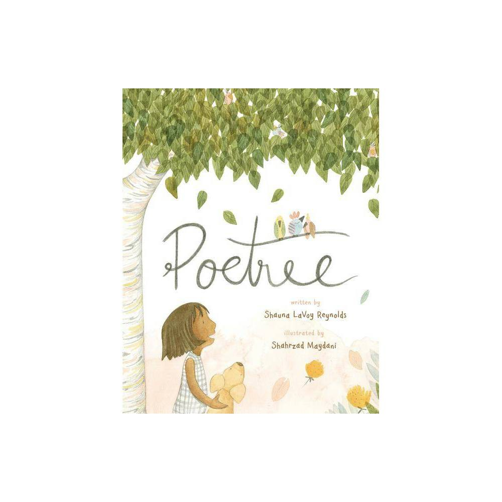 Poetree By Shauna Lavoy Reynolds Hardcover