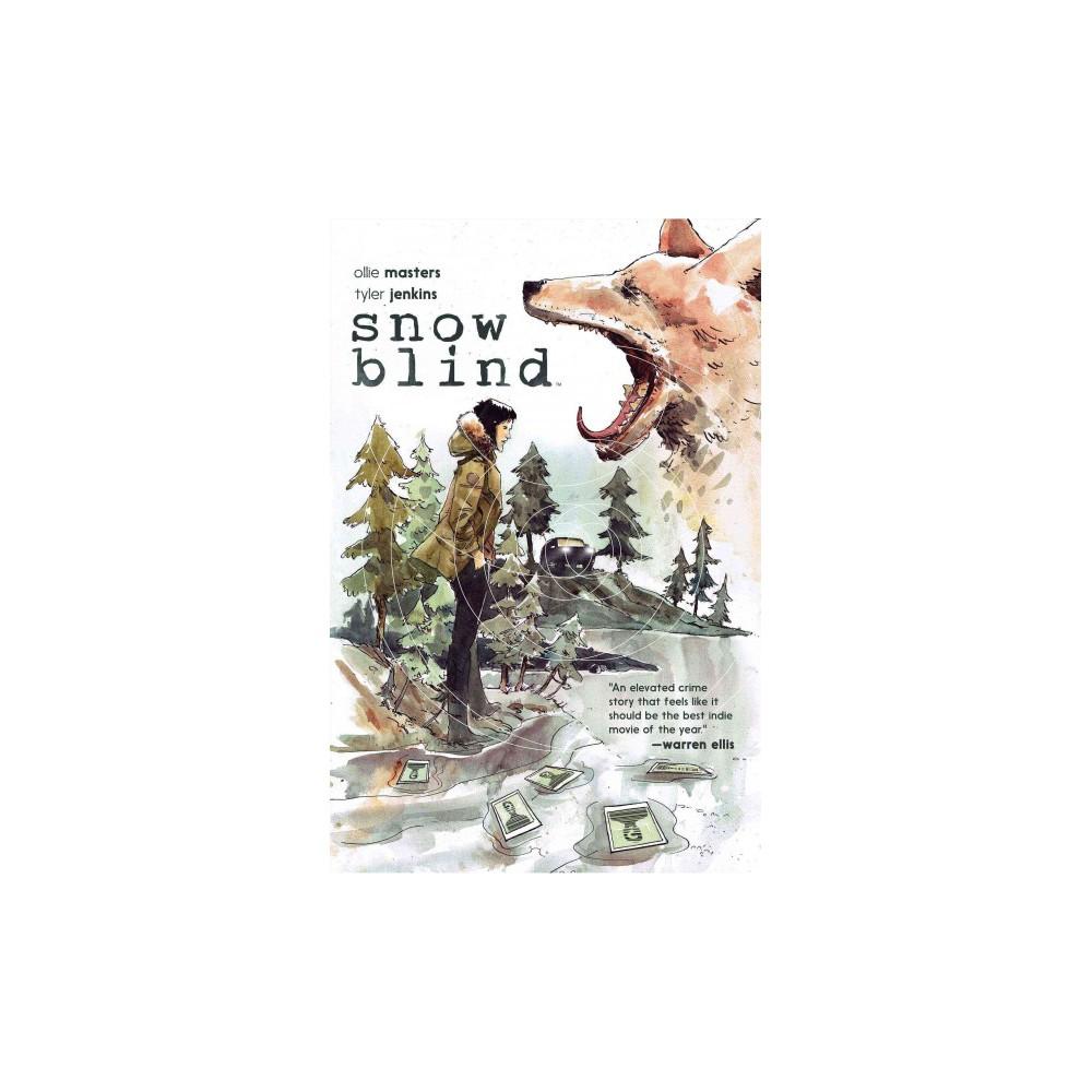 Snow Blind (Paperback) (Ollie Masters)