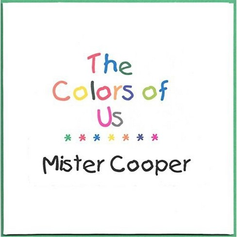 Mister Cooper - Colors Of Us (Cd R) (CD) - image 1 of 1