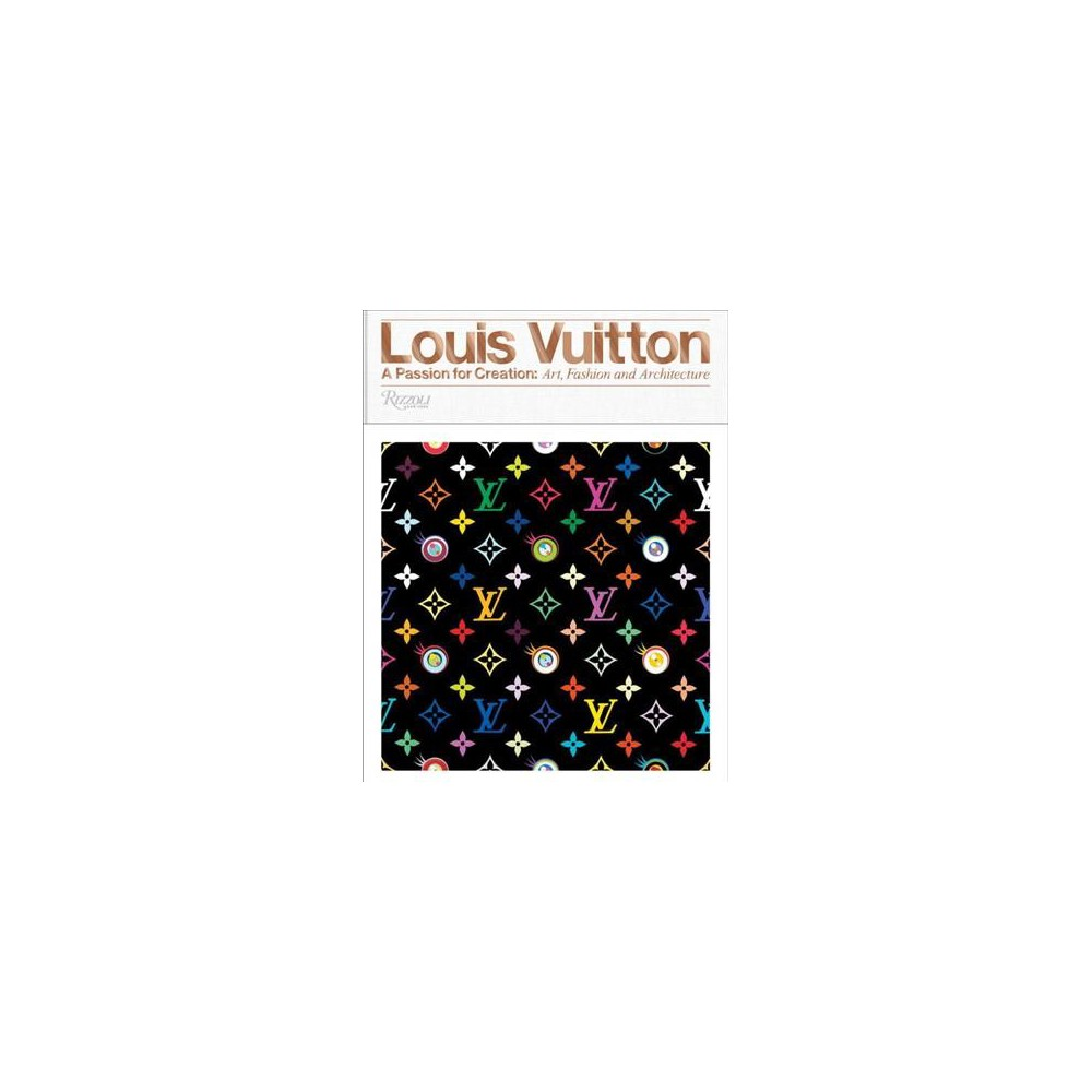 Louis Vuitton : Art, Fashion and Architecture - (Hardcover) Louis Vuitton : Art, Fashion and Architecture - (Hardcover)