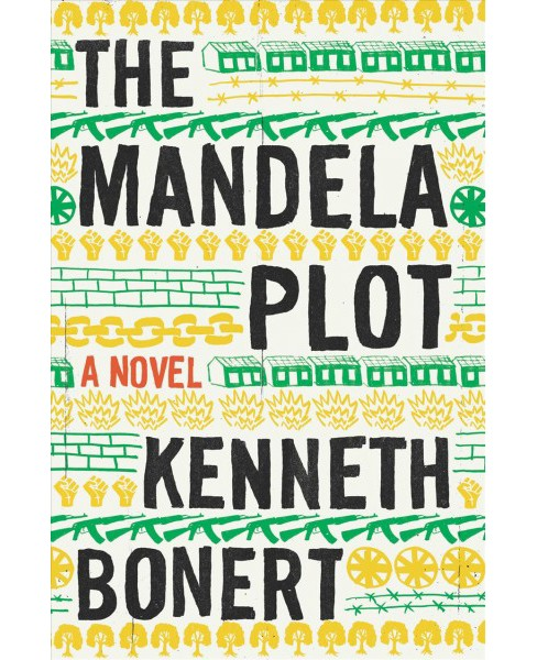 Mandela Plot -  by Kenneth Bonert (Hardcover) - image 1 of 1