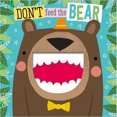 Make Believe Ideas Don't Feed The Bear Cloth Books