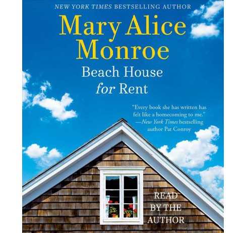 Beach House for Rent (Unabridged) (CD/Spoken Word) (Mary Alice Monroe) - image 1 of 1