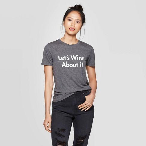 Women's Let's Wine About It Short Sleeve Graphic T-Shirt - Charcoal Heather - image 1 of 2