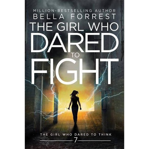 The Girl Who Dared to Think 7 - by  Bella Forrest (Paperback) - image 1 of 1