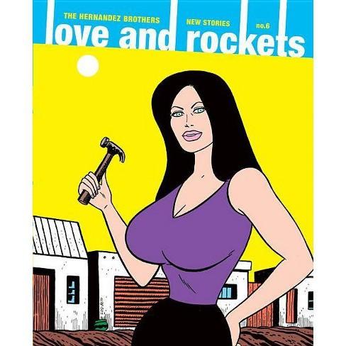 Love and Rockets: New Stories No. 6 - by  Gilbert Hernandez & Jaime Hernandez (Paperback) - image 1 of 1