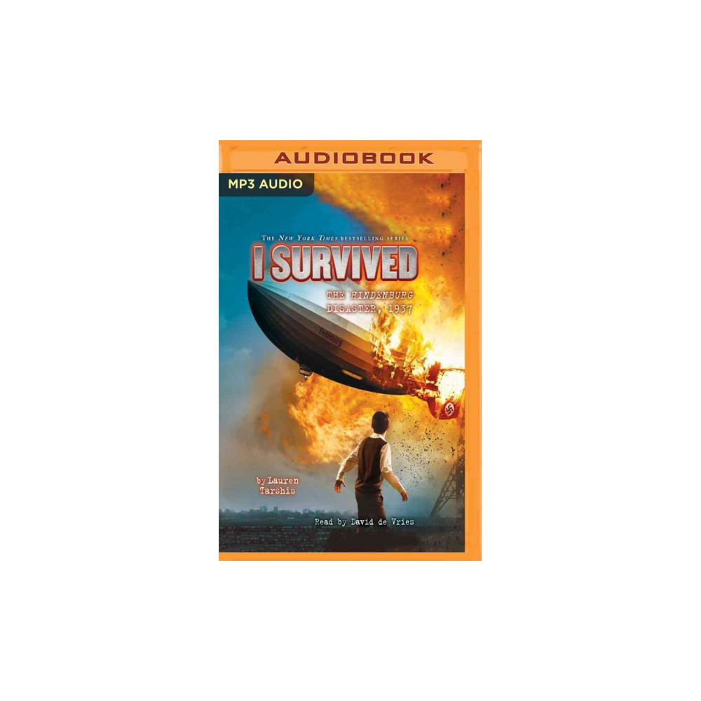 I Survived the Hindenburg Disaster 1937 (MP3-CD) (Lauren Tarshis)