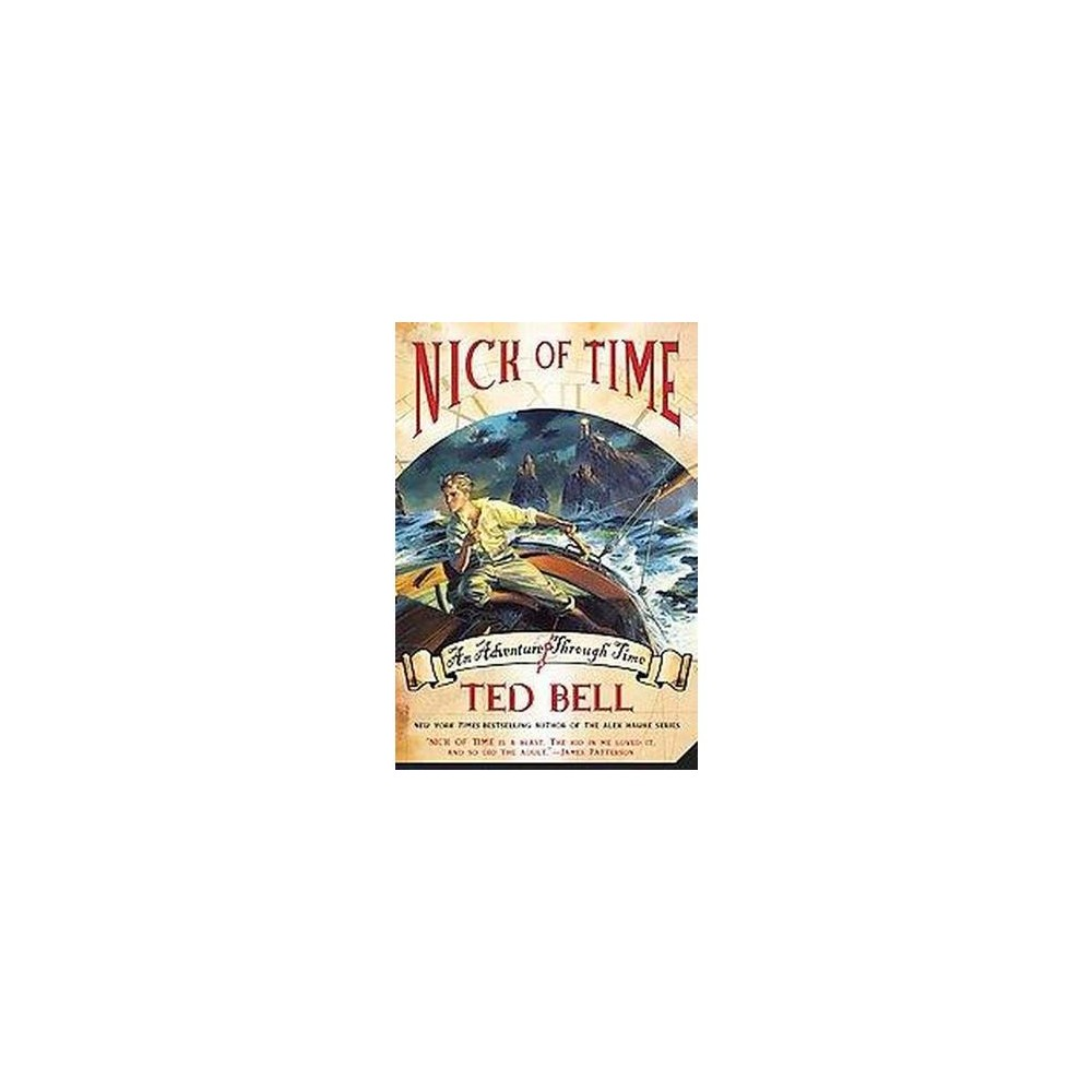 Nick of Time ( Nick McIver Time Adventures) (Reprint) (Paperback) by Ted Bell
