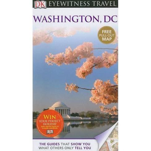 Eyewitness Travel Washington, D.C. - by  Susan Burke & Alice L Powers (Mixed media product) - image 1 of 1