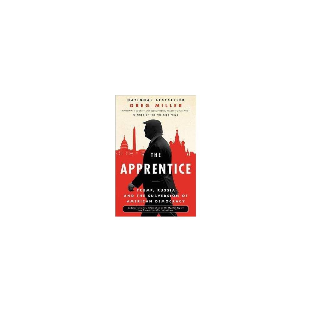 The Apprentice - by Greg Miller (Paperback)