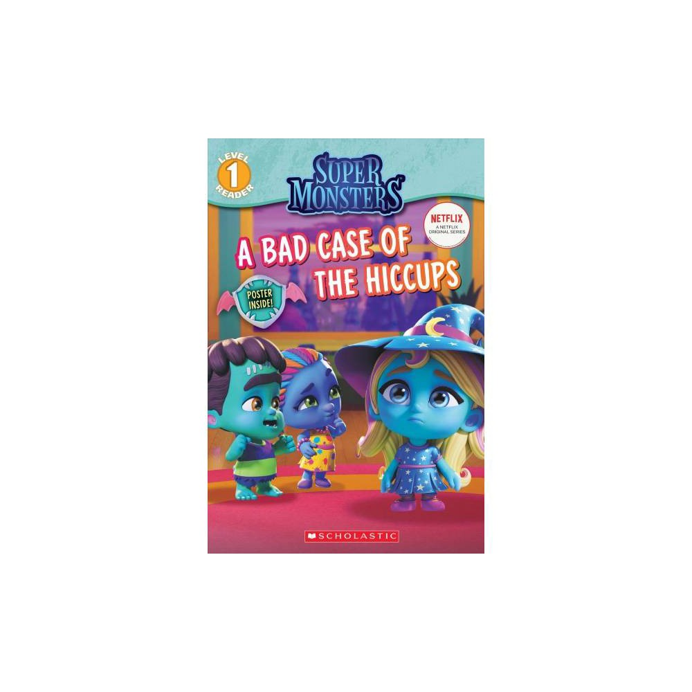 Bad Case Of Hiccups Scholastic Readers By Shannon Penney Paperback