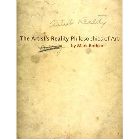 The Artist's Reality - by  Mark Rothko (Paperback) - image 1 of 1