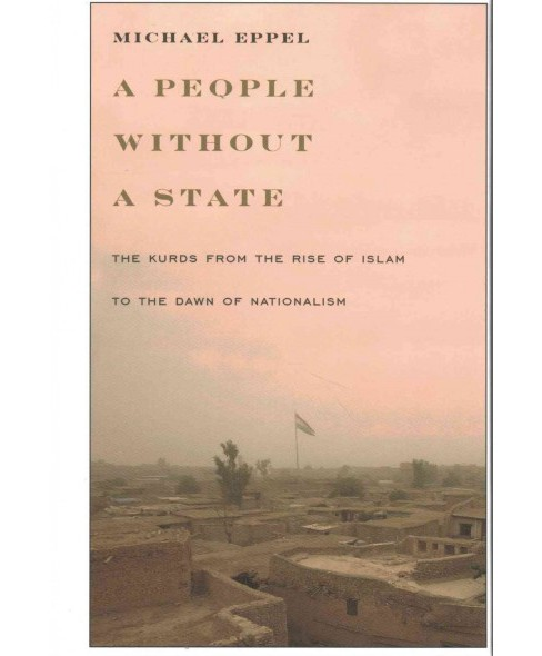 People Without a State : The Kurds from the Rise of Islam to the Dawn of Nationalism (Hardcover) - image 1 of 1