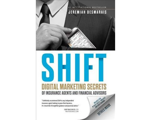 Shift : Digital Marketing Secrets of Insurance Agents and Financial Advisors -  (Paperback) - image 1 of 1