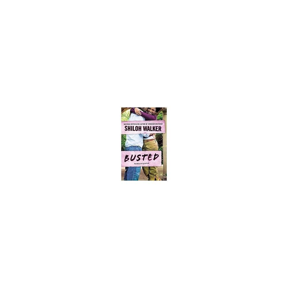 Busted (Paperback) (Shiloh Walker)