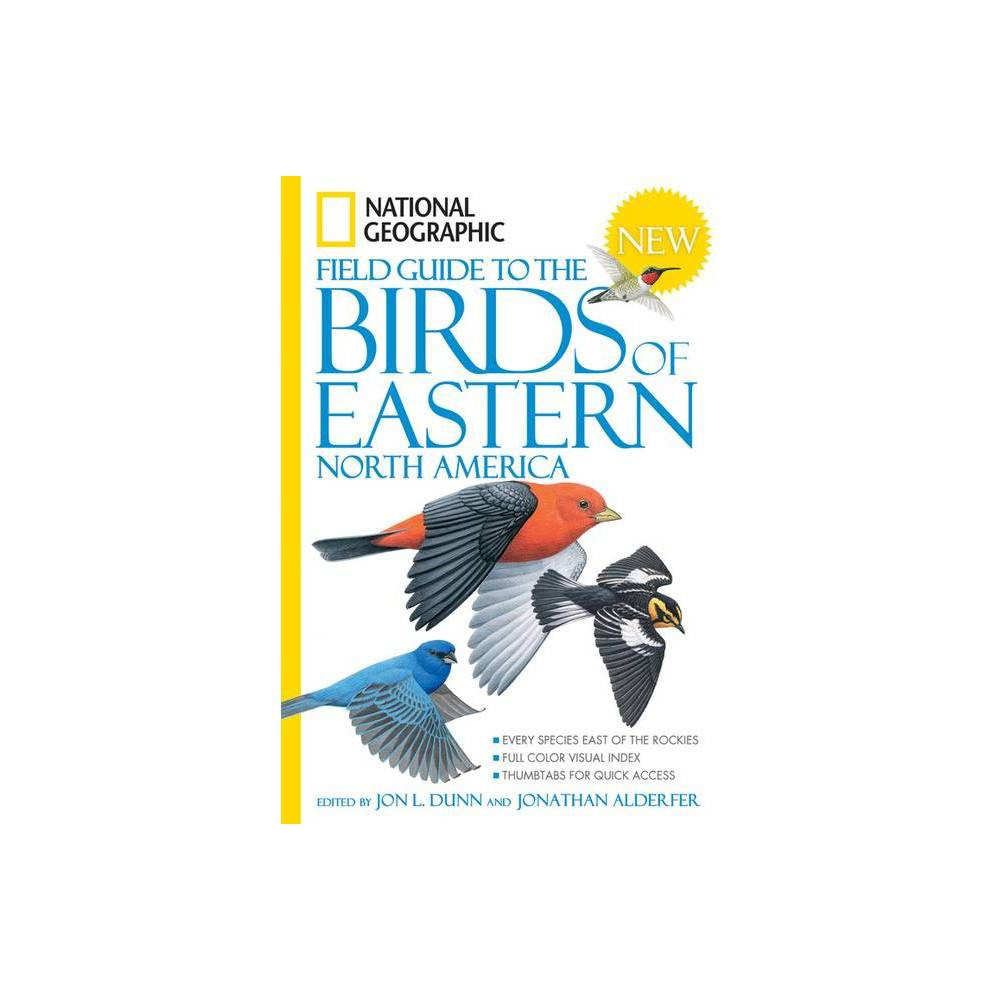 National Geographic Field Guide to the Birds of Eastern North America - (National Geographic Field Guide to Birds) Annotated (Paperback) Coupons