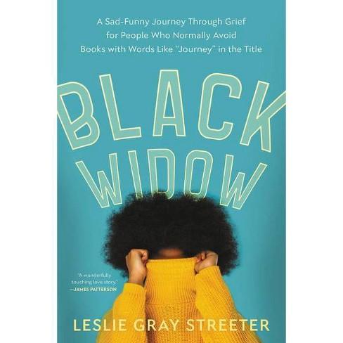 Black Widow - by  Leslie Gray Streeter (Paperback) - image 1 of 1