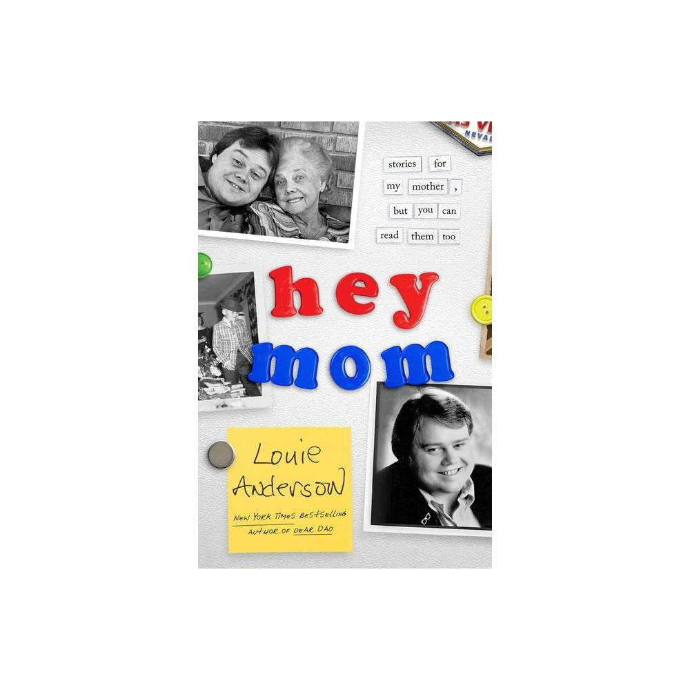 Hey Mom By Louie Anderson Paperback