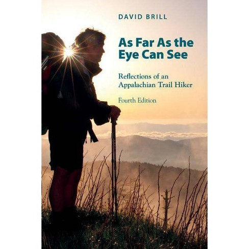 As Far as the Eye Can See - 4 Edition by  David Brill (Paperback) - image 1 of 1