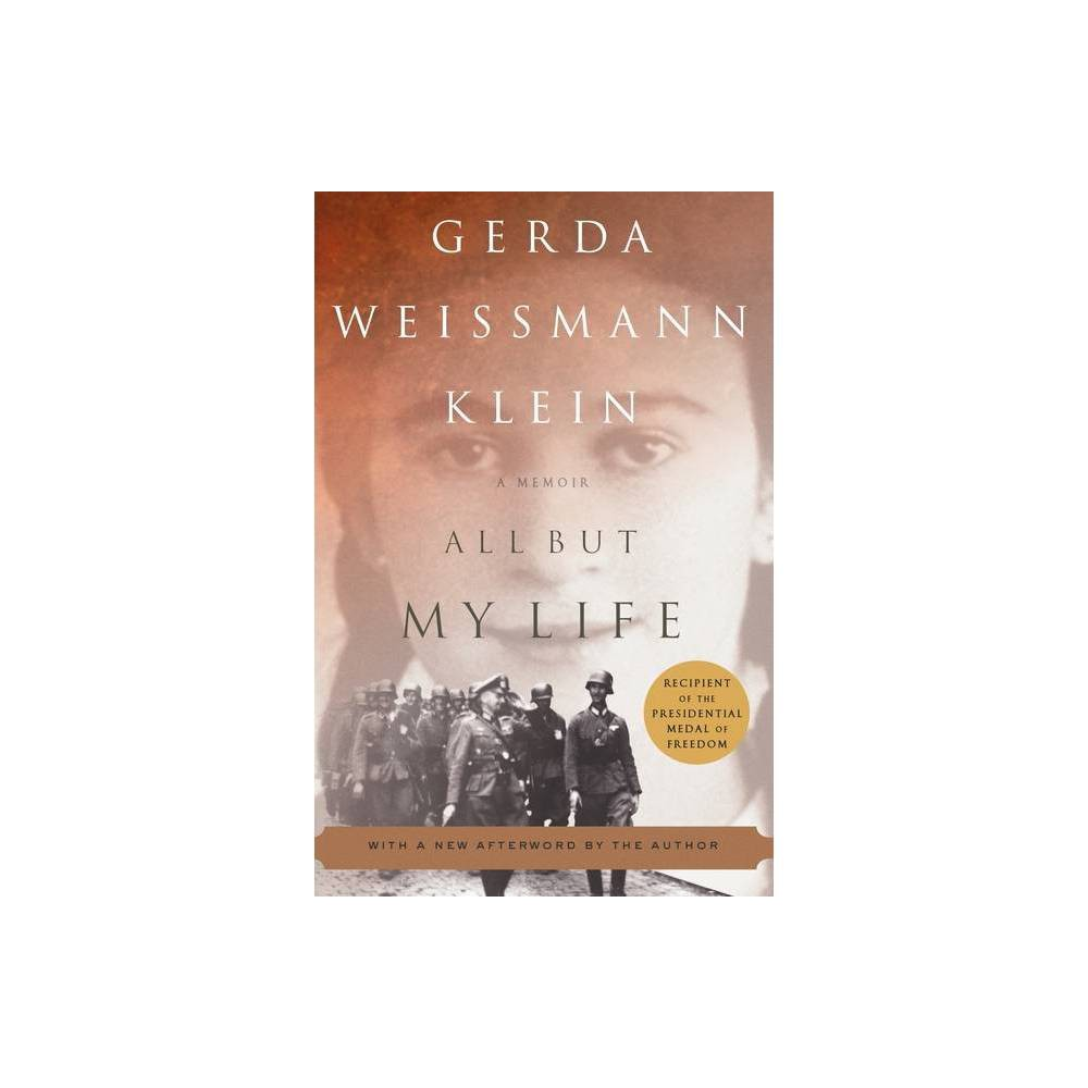 All But My Life By Gerda Weissmann Klein Paperback